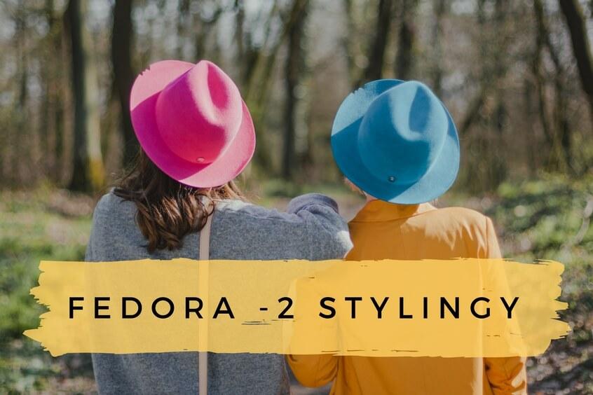 Fedora hats = dve blogerky, dva klobúky a 2 rôzne štýly