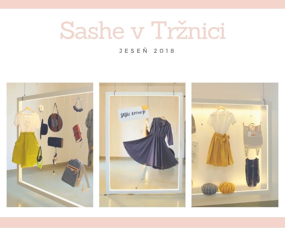 Sashe v tržnici – jeseň 2018